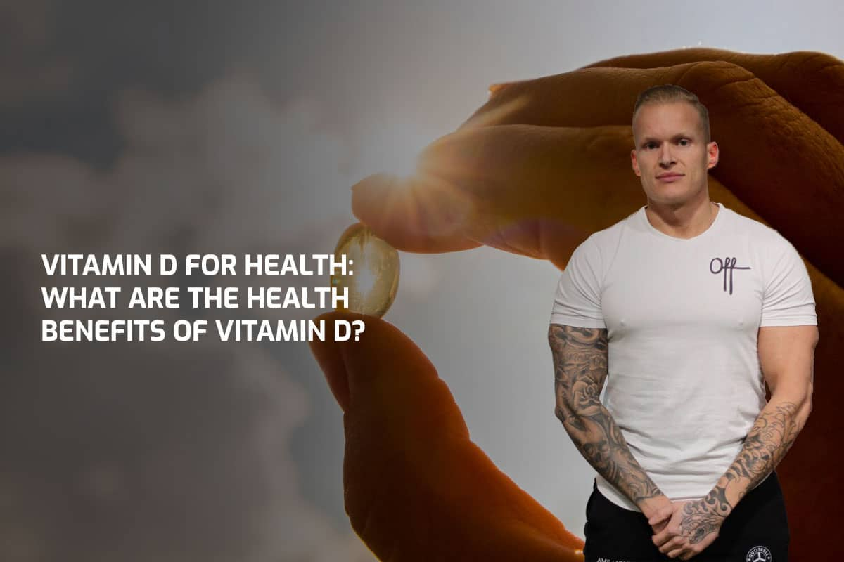 Vitamin D For Health: What are the health benefits of Vitamin D?