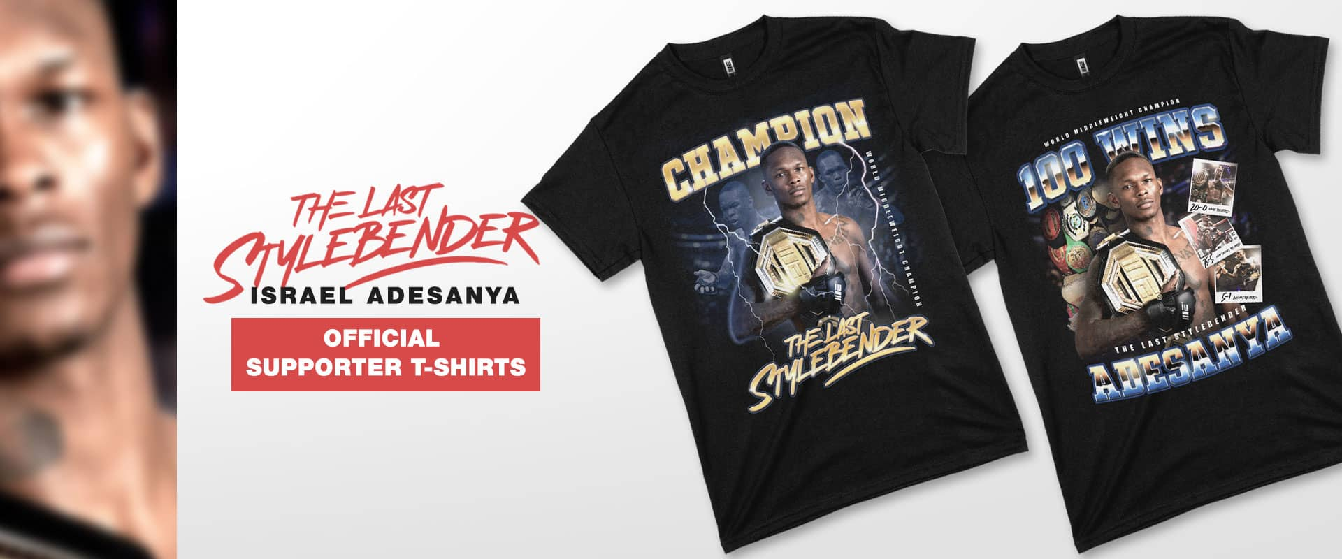 Israel Adesanya The Last Stylebender Official Supporter Tees, World Middleweight Champion 100 Wins, Champion Tee, MMA Apparel, Engage MMA