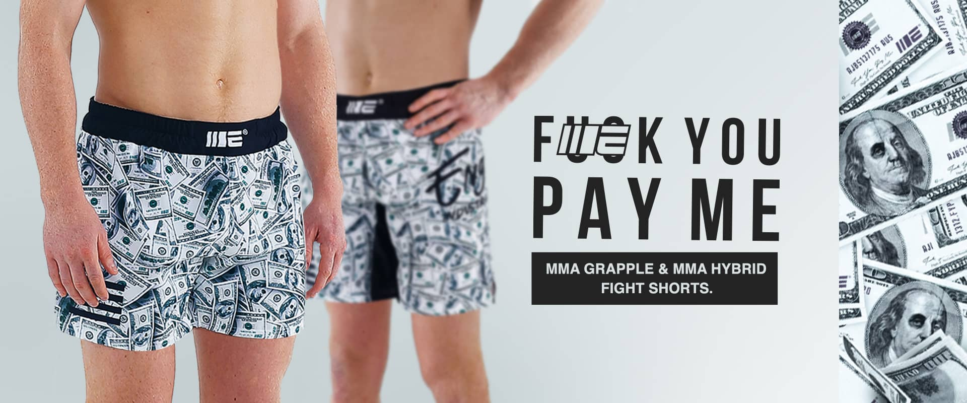Fuck You Pay Me Engage MMA Fightwear - Israel Adesanya wearing Engage MMA Shorts includes Hybrid and Grappling Shorts