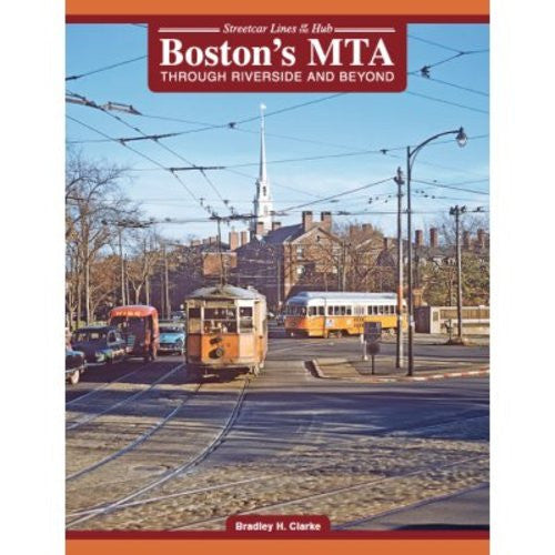 Boston's MTA: Through Riverside and Beyond