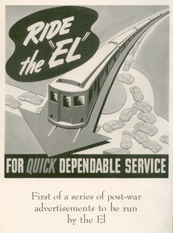 "Ride the ""EL"" for Quick Dependable Service 1946"