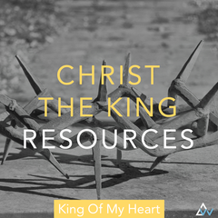 Catholic Christ The King Liturgical Song Resources