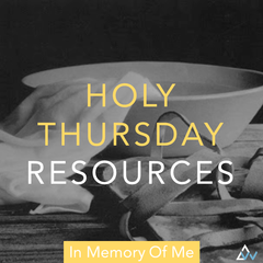 Catholic Holy Thursday Liturgical Song Resources
