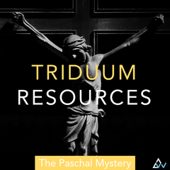 Catholic Triduum Liturgical Song Resources