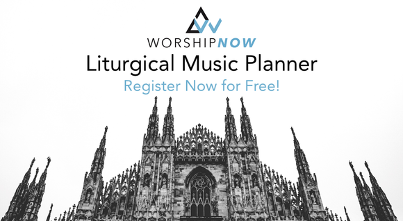 WorshipNOW Liturgical Music Planner