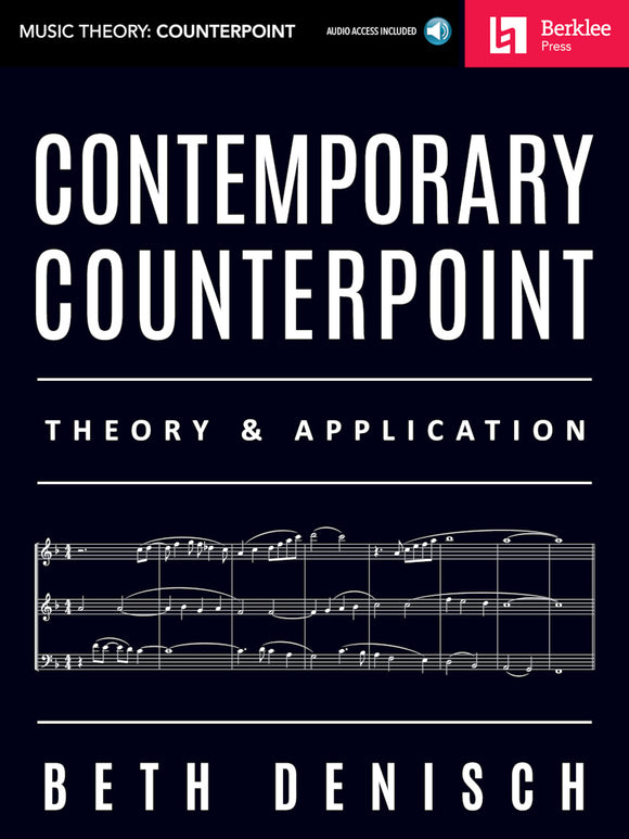 Contemporary Counterpoint: Theory & Application