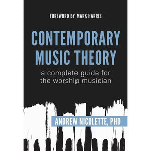 Contemporary Music Theory: A Complete Guide for the Worship Musician
