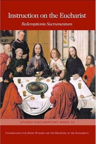 Instruction on the Eucharist (Redemptionis Sacramentum)