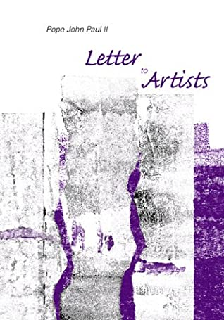 Letter to Artists by St. John Paul II