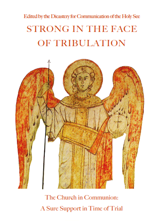 Strong in The Face of Tribulation: The Church in Communion
