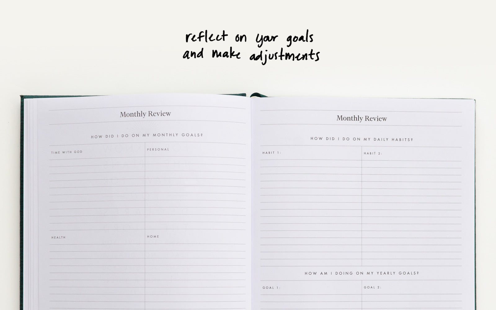 Reflect on your goals and make adjustments