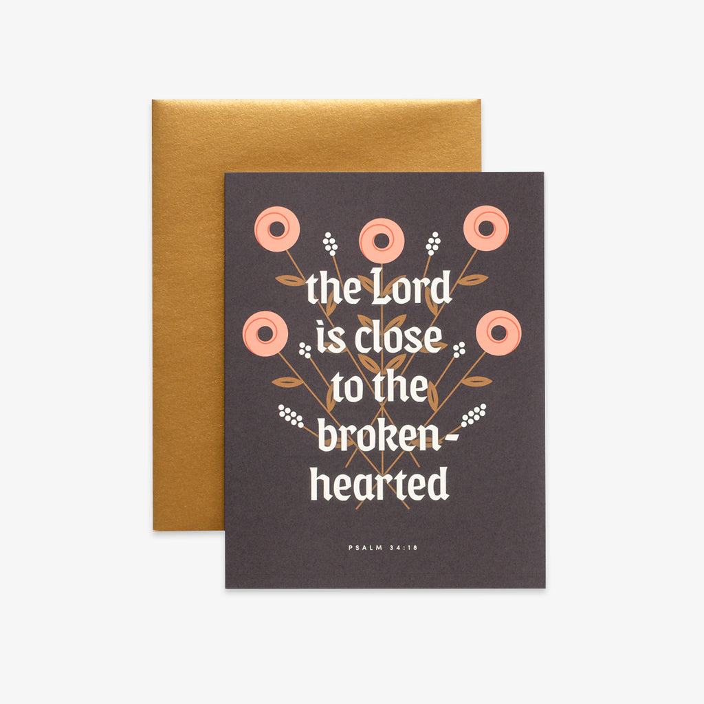 Close to the Brokenhearted, Floral Greeting Card