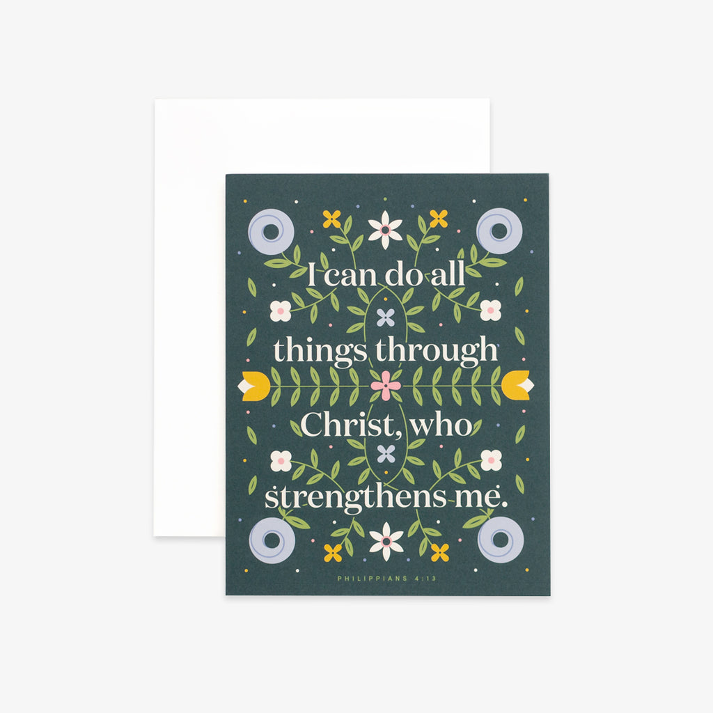 Do All Things, Floral Greeting Card