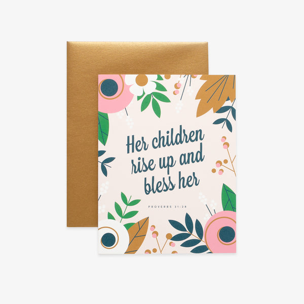 Her Children Rise Up, Floral Greeting Card