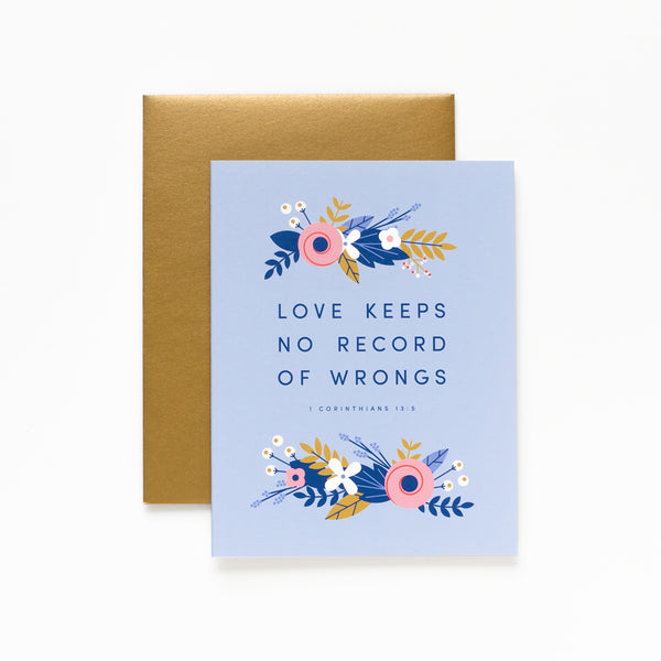 No Record of Wrongs, Floral Greeting Card