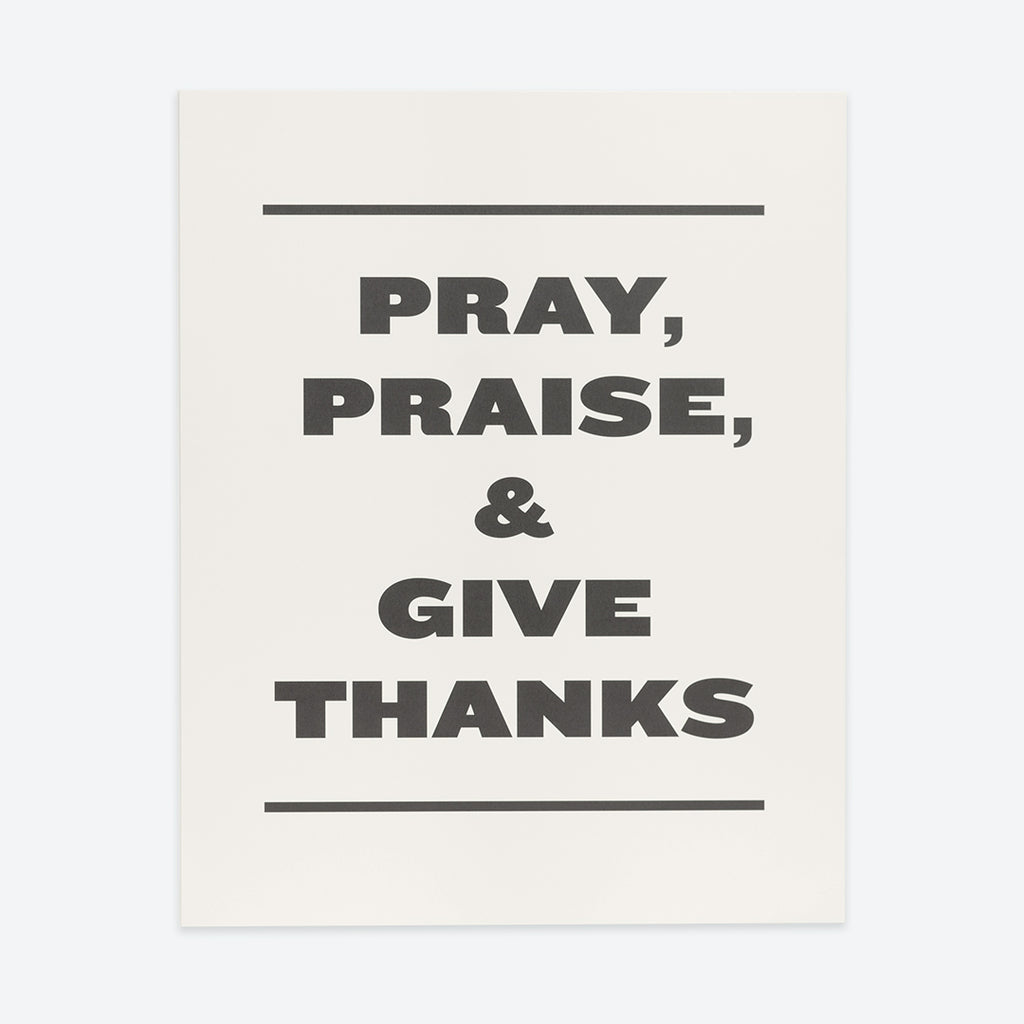 Pray, Praise, and Give Thanks, Minimal Poster