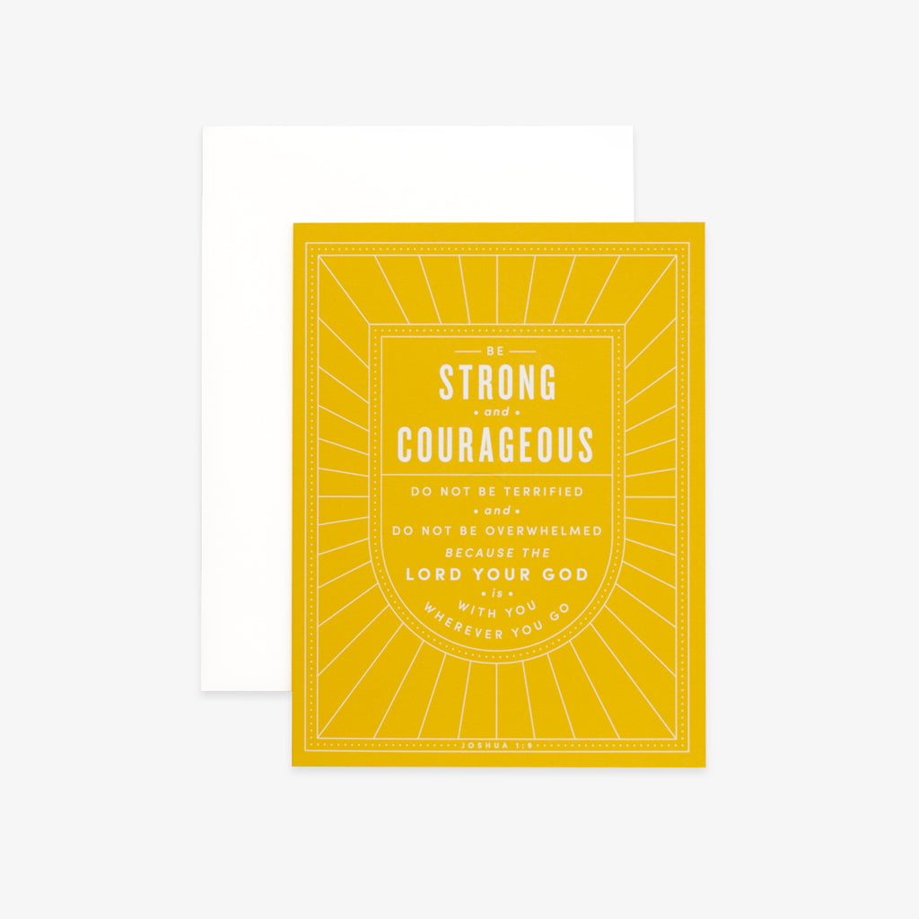Strong and Courageous, Yellow Greeting Card