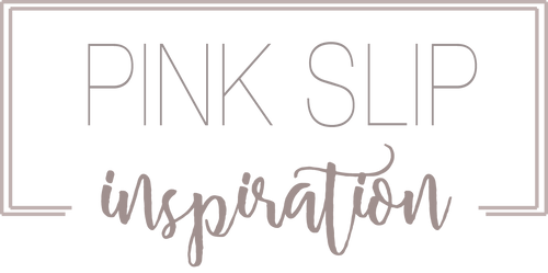 Shop Pink Slip Inspiration
