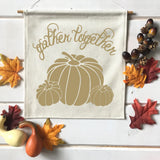 Gather Together with Pumpkins Fall Banner
