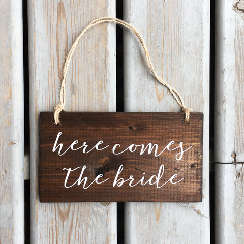 Here Comes The Bride Wood Sign with Jute | Wood Wedding Sign - Designed With Love