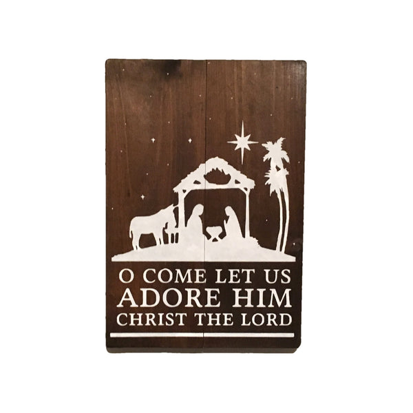 O Come Let Us Adore Him Christ The Lord Wood Sign | Christmas Sign | Wood Christmas Sign - Designed With Love