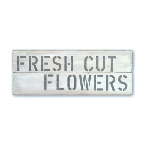 Fresh Cut Flowers Vintage Distressed Wood Sign - Designed With Love