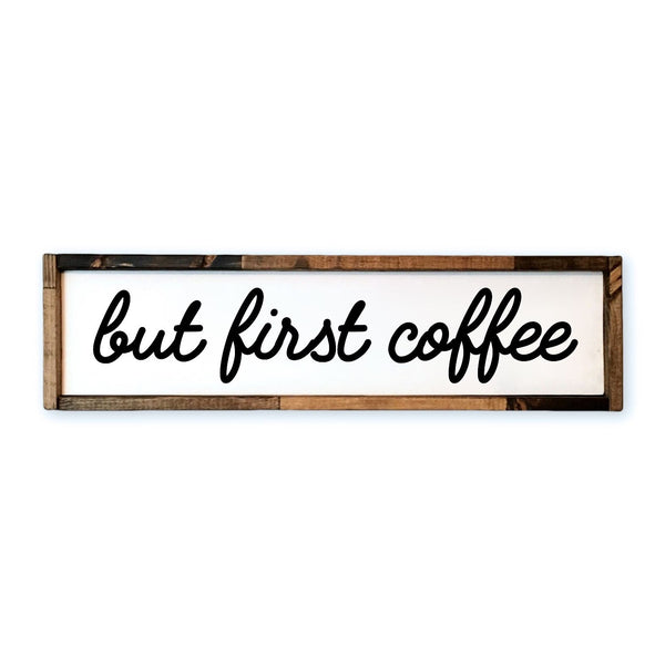 But First Coffee Framed Wood Sign | Kitchen Sign - Designed With Love