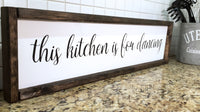 This Kitchen Is For Dancing Framed Wood Sign | Kitchen Sign  Home Sign - Designed With Love