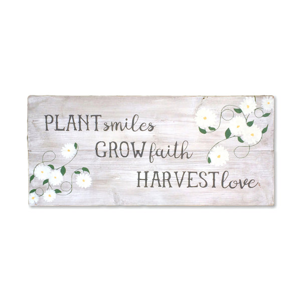Plant Smiles, Grow Faith, Harvest Love Wood Sign | For Garden or Indoor Use - Designed With Love