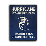 Hurricane Evacuation Plan Sign | Grab Beer | Run Like Hell | Painted Wood Sign - Designed With Love