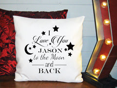 Personalized Custom Cushion Cover Throw Pillow I Love You To The Moon & Back Any Name Cute Gift Idea