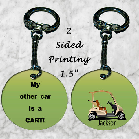 Personalized Key Chain My Other Car is a Cart Golfing Gift