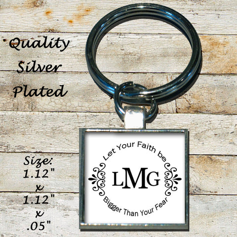Personalized Silver Plated Key Chain Let Your Faith Be Bigger Than Your Fear Monogram Initials Letters