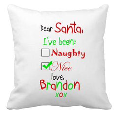 Personalized Custom Cushion Cover Throw Pillow Christmas Dear Santa I've Been Naughty Nice Love ANY NAME Your Child's Name