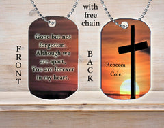 Personalized Custom Necklace Dog Tag Memorial Gift Gone But Not Forgotten Always In My Heart Any Name Death Loss in Remembrance