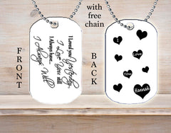 Personalized Custom Necklace Dog Tag I Loved You Yesterday I Love You Still Always Have Always Will