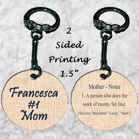 Personalized Key Chain Ring #1 Mom person who works FREE Thank you Appreciation