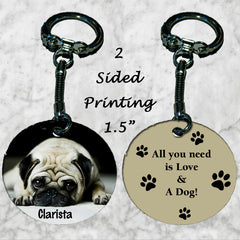 Personalized Key Chain All you need is love and a dog Pug