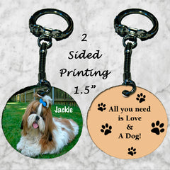 Personalized Key Chain All you need is love and a dog Shihtzu