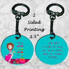 Personalized Key Chain Shopaholic Shoe Addict Funny Gift