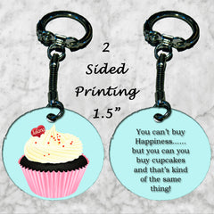 Personalized Key Chain You Can't Buy Happiness But you can Buy Cupcakes