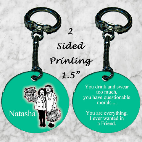 Personalized Key Chain You Drink and Swear too Much Best Friend Gift