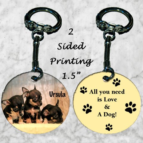 Personalized Key Chain All you need is love and a dog Mini Pin