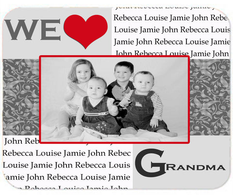 Personalized Mouse Pad We Love Heart Grandma Nana Any Name you Choose Mousepad