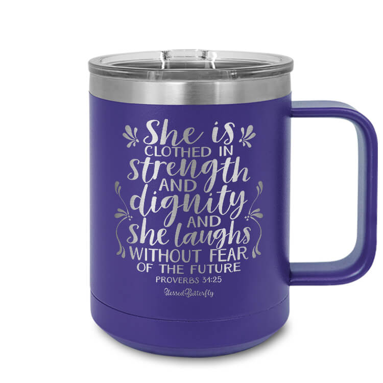 She Is Clothed in Strength and Dignity [Proverbs 31:25] Etched Ringneck Mug