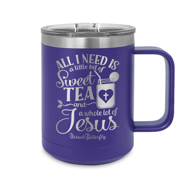 All I Need Is Sweet Tea And Jesus Etched Ringneck Mug