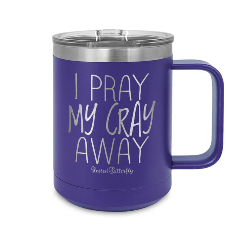 I Pray My Cray Away Etched Ringneck Mug