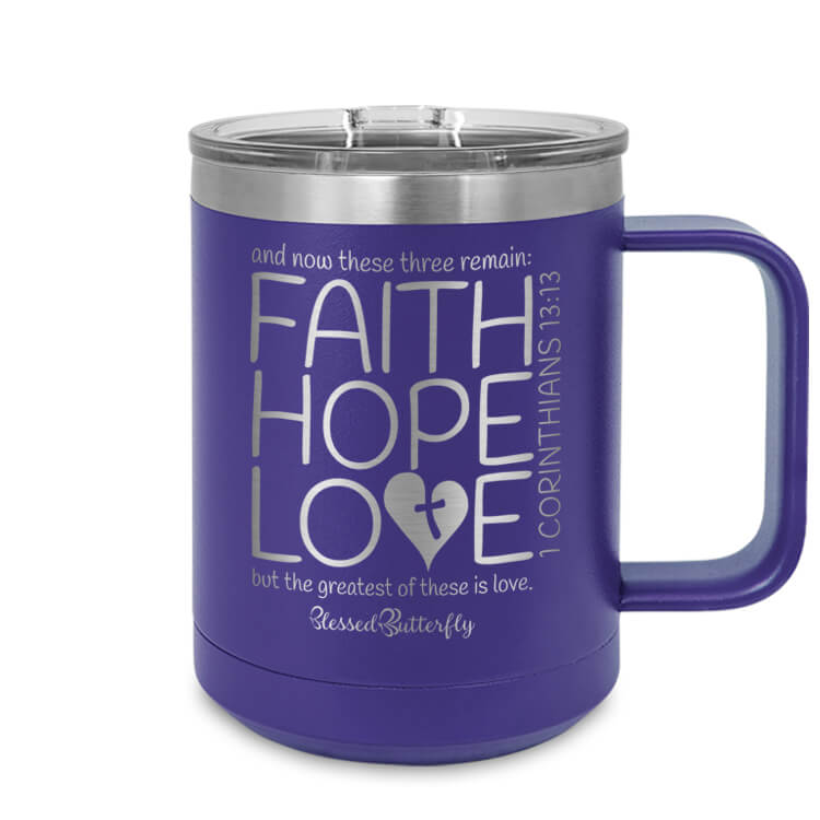 Faith Hope Love Corinthians 13:13 Etched Ringneck Mug