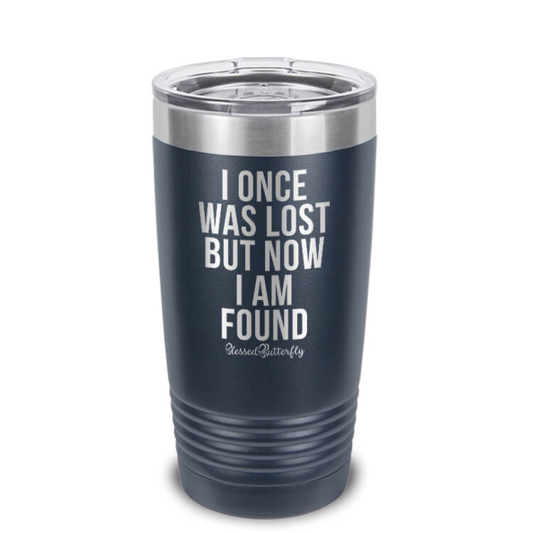 Was Lost But Now I Am Found TEXT Etched Ringneck Tumbler
