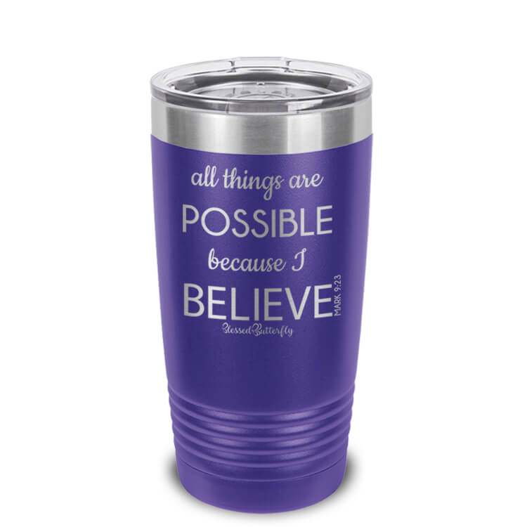 All Things Are Possible Etched Ringneck Tumbler